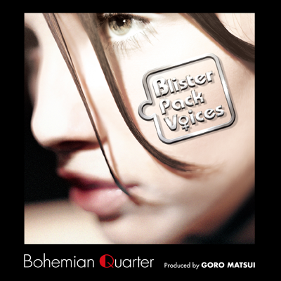 Bohemian Quarter「Blister Pack Voices」ジャケット